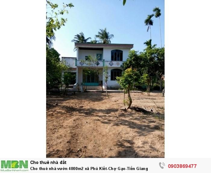 Cho thuê nhà vườn 4000m2 xã Phú Kiết-Chợ Gạo-Tiền Giang