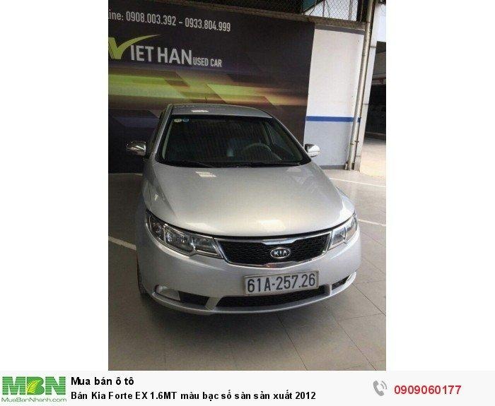 Bán Kia Forte EX 1.6MT màu bạc số sàn sản xuất 2012