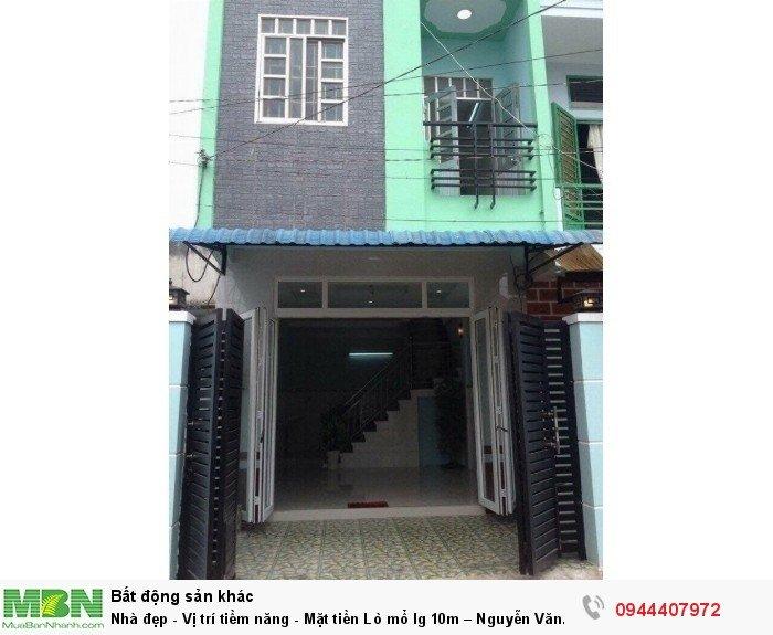 Nhà đẹp - Vị trí tiềm năng - Mặt tiền Lò mổ lg 10m – Nguyễn Văn Cừ.