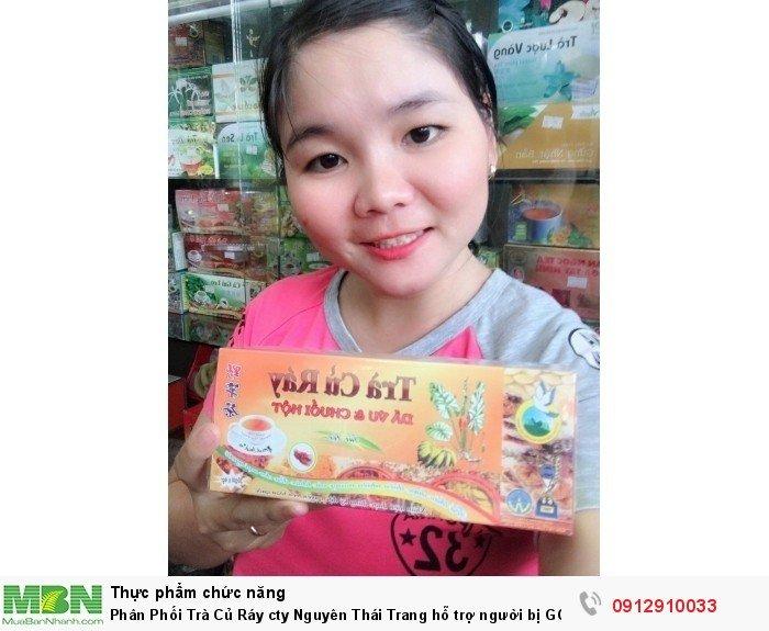 Phân Phối Trà Củ Ráy cty Nguyên Thái Trang hỗ trợ người bị GOUT , KHỚP