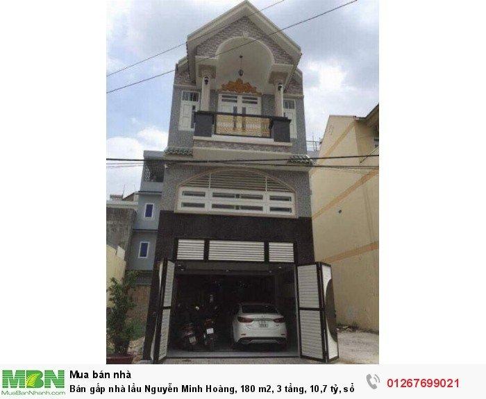 Bán gấp nhà lầu Nguyễn Minh Hoàng, 180 m2, 3 tầng, 10,7 tỷ, sổ hồng.