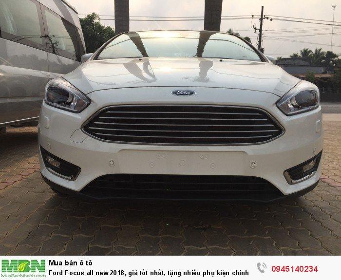 Ford Focus all new 2018, giá tốt nhất, tặng nhiều phụ kiện chính hãng