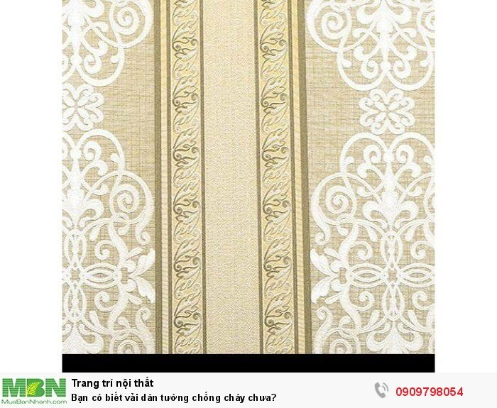 Bạn có biết vải dán tường chống cháy chưa?