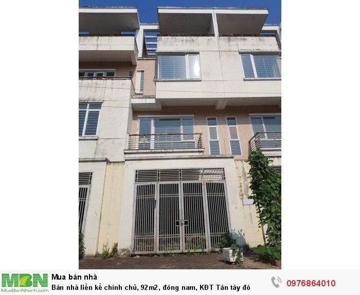 Bán nhà liền kề chính chủ, 92m2, đông nam, KĐT Tân tây đô