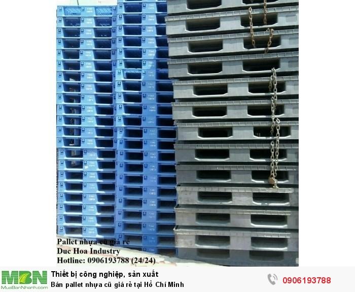 Bán pallet nhựa cũ giá rẻ tại Hồ Chí Minh, giao hàng toàn quốc - Liên hệ: 0906193788 (Nguyễn Hòa 24/24)0
