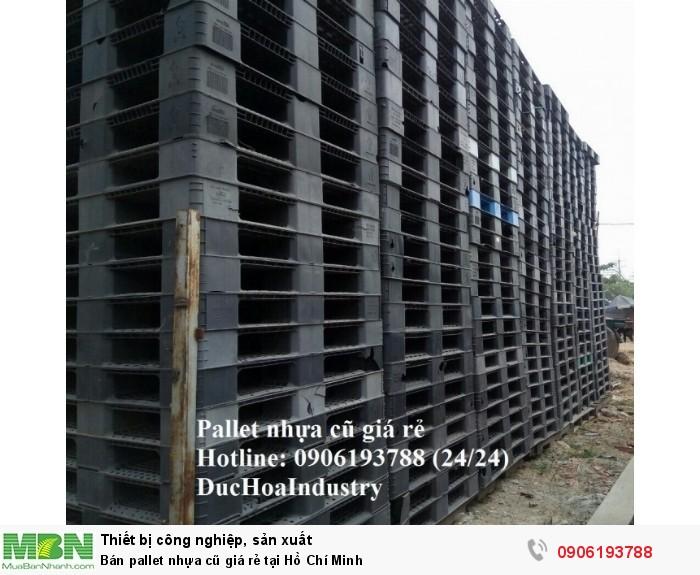 Bán pallet nhựa cũ giá rẻ tại Hồ Chí Minh, nguồn hàng ổn định, cung ứng lâu dài - Liên hệ: 0906193788 (Nguyễn Hòa 24/24)3