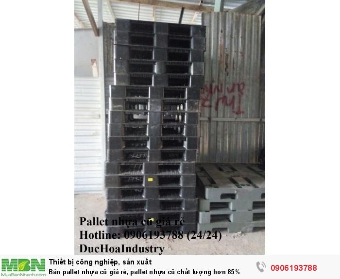 Bán pallet nhựa cũ giá rẻ, miễn phí vận chuyển số lượng lớn. Liên hệ: 0906193788 (Nguyễn Hòa 24/24)