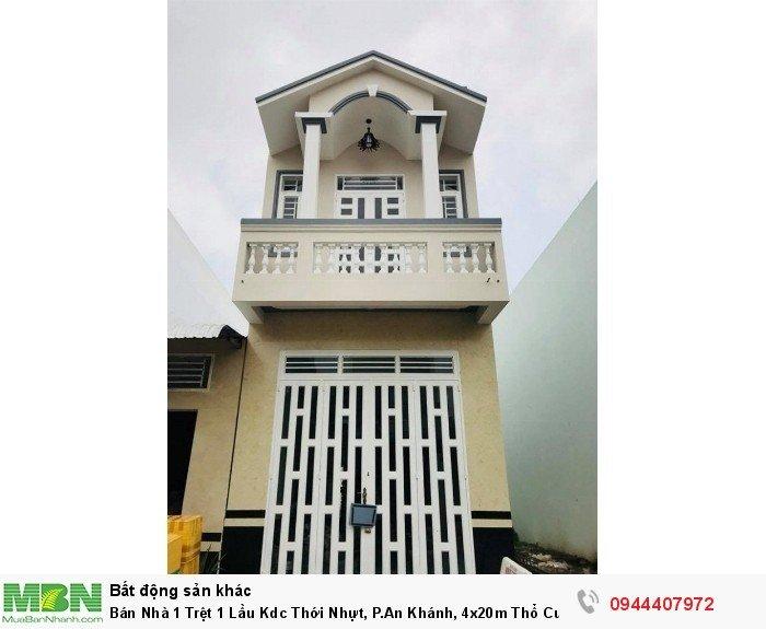 Bán Nhà 1 Trệt 1 Lầu Kdc Thới Nhựt, P.An Khánh, 4x20m Thổ Cư