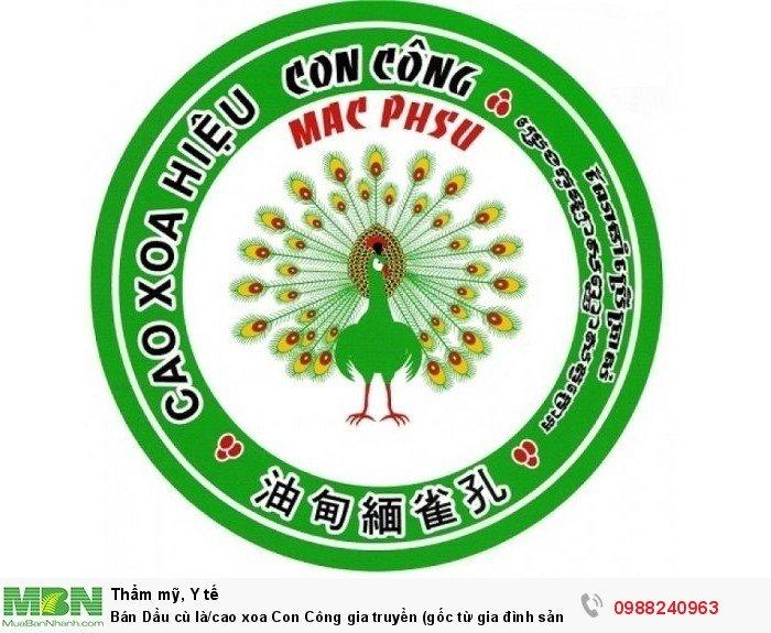 Bán Dầu cù là/cao xoa Con Công gia truyền (gốc từ gia đình sản xuất dầu cù là MAC PHSU)9