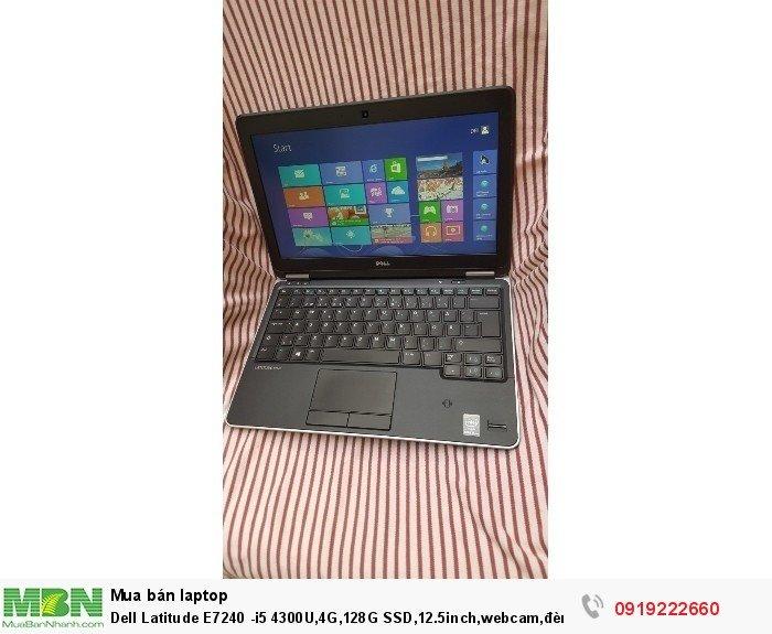 Dell Latitude E7240 -i5 4300U,4G,128G SSD,12.5inch,webcam,đèn bàn phím8