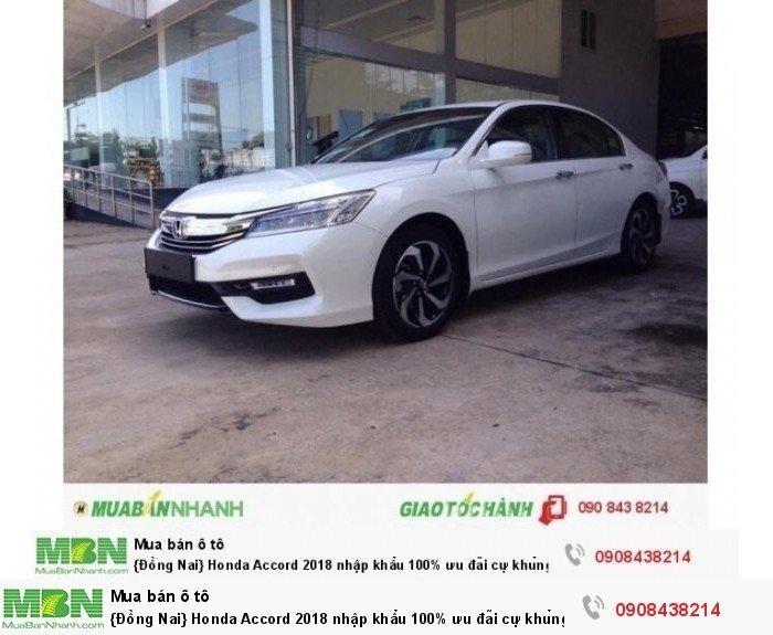 {Đồng Nai} Honda Accord 2018 nhập khẩu 100% ưu đãi cự khủng tại Honda Ô tô Biên Hoà