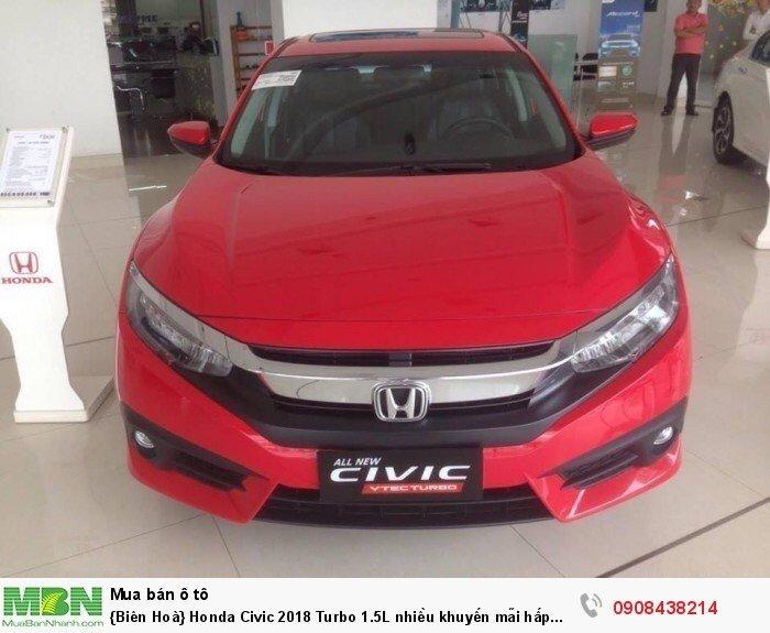 {Biên Hoà} Honda Civic 2018 Turbo 1.5L nhiều khuyến mãi hấp dẫn 0