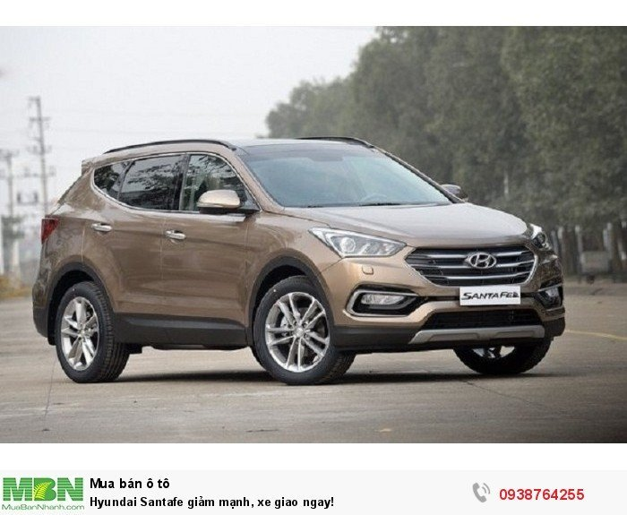 Hyundai Santafe giảm mạnh, xe giao ngay!