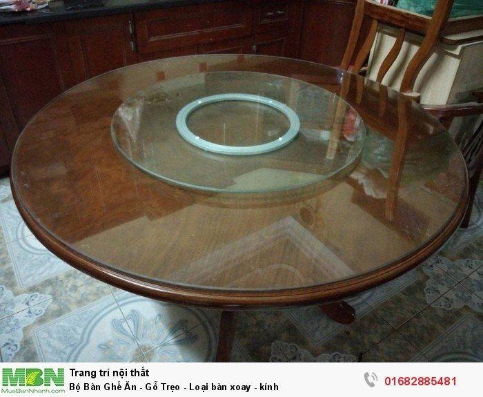 Bộ Bàn Ghế Ăn - Gỗ Trẹo - Loại bàn xoay - kính1