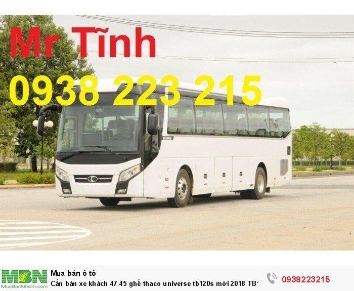 Cần bán xe khách 47 45 ghế thaco universe tb120s mới 2018 TB102s Bluesky