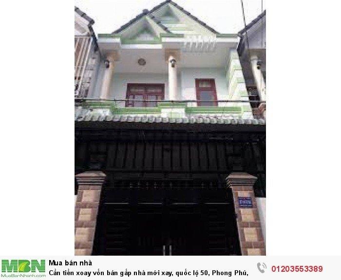 Cần tiền xoay vốn bán gấp nhà mới xay, quốc lộ 50, Phong Phú, Quận Bình Chánh