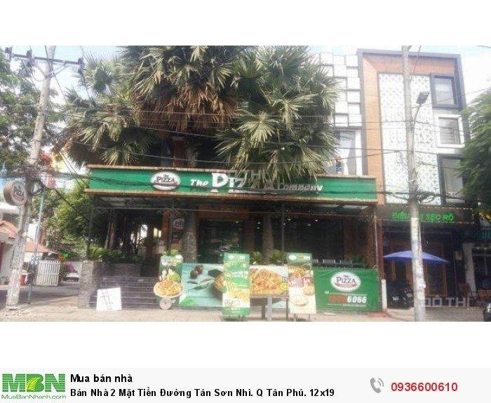 Bán Nhà 2 Mặt Tiền Đường Tân Sơn Nhì. Q Tân Phú. 12x19