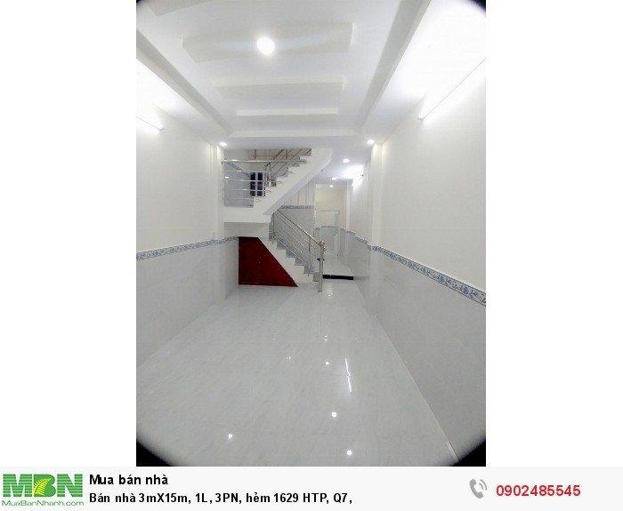 Bán nhà 3mX15m, 1L, 3PN, hẻm 1629 HTP, Q7,