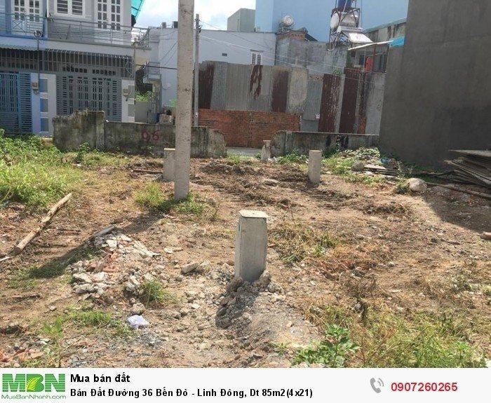 Bán Đất Đường 36 Bến Đò - Linh Đông, Dt 85m2(4x21)