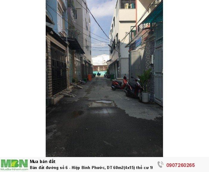 Bán đất đường số 6 - Hiệp Bình Phước, DT 60m2(4x15) thổ cư 100%