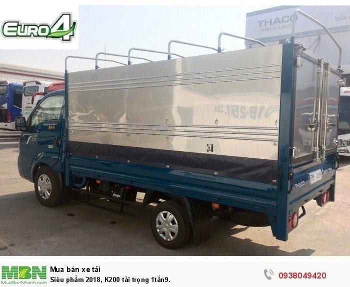 Siêu phẩm 2019 - K200 tải trọng 1tấn9 4
