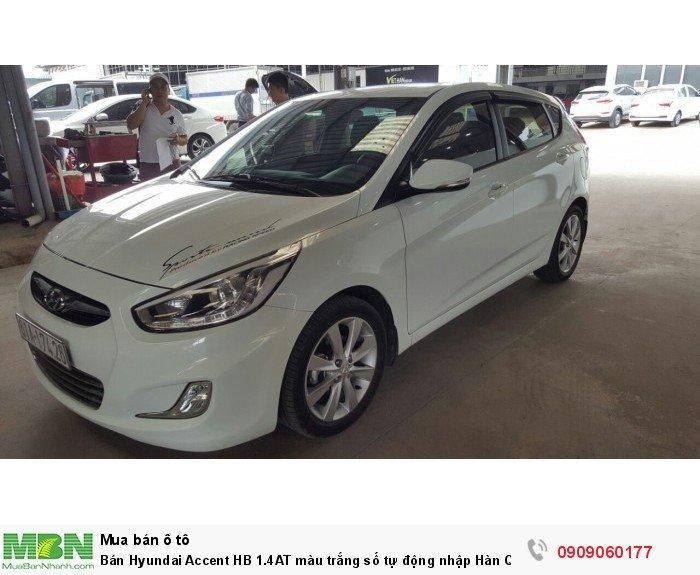 Bán Hyundai Accent HB 1.4AT màu trắng số tự động nhập Hàn Quốc 2014 5 cửa 5