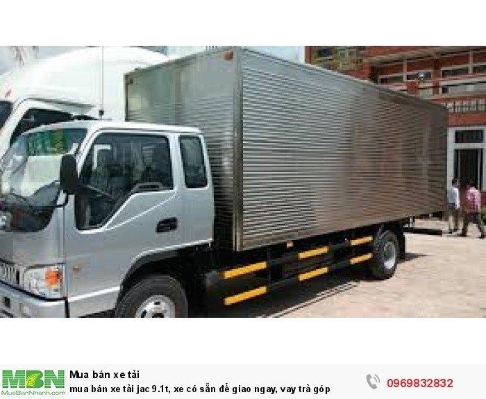 Xe tải Jac 9.1t, xe có sẵn để giao ngay, vay trả góp