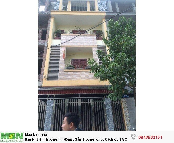 Bán Nhà 4T Thường Tín 65m2, Gần Trường, Chợ, Cách QL 1A Cũ 50m