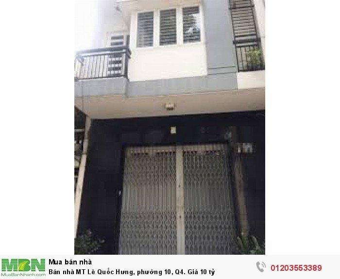 Bán nhà MT Lê Quốc Hưng, phường 10, Q4. Giá 10 tỷ