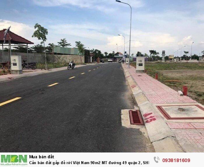 Cần bán đất gấp để rời Việt Nam 90m2 MT đường 49 quận 2, SHR xdtd