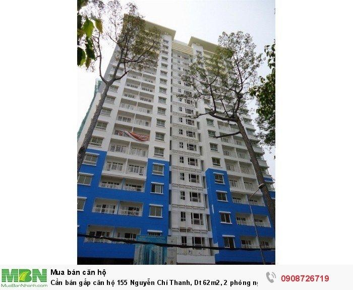 Cần bán gấp căn hộ 155 Nguyễn Chí Thanh, Dt 62m2, 2 phòng ngủ, nhà rộng thoáng mát, sổ hồng