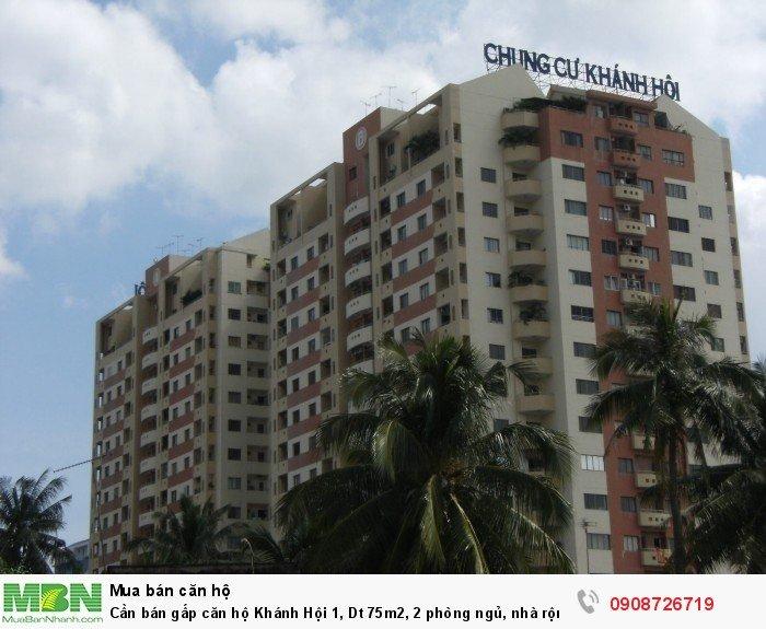 Cần bán gấp căn hộ Khánh Hội 1, Dt 75m2, 2 phòng ngủ, nhà rộng thoáng mát, tặng nội thất, sổ hồng