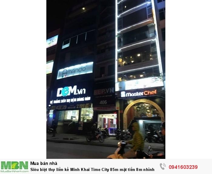 Siêu biệt thự liền kề Minh Khai Time City 85m mặt tiền 8m nhỉnh 14 tỷ