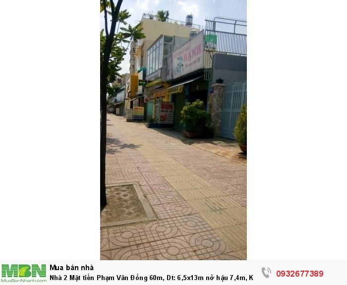 Nhà 2 Mặt tiền Phạm Văn Đồng 60m, Dt: 6,5x13m nở hậu 7,4m, Kinh doanh buôn bán cực tốt