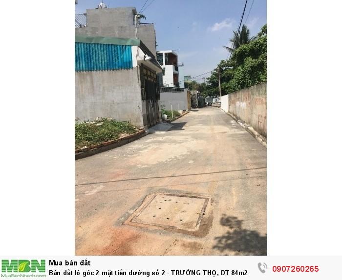 Bán đất lô góc 2 mặt tiền đường số 2 - TRƯỜNG THỌ, DT 84m2