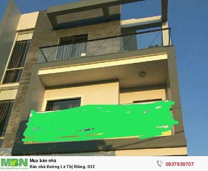 Bán nhà đường  Lê Thị Riêng. Q12