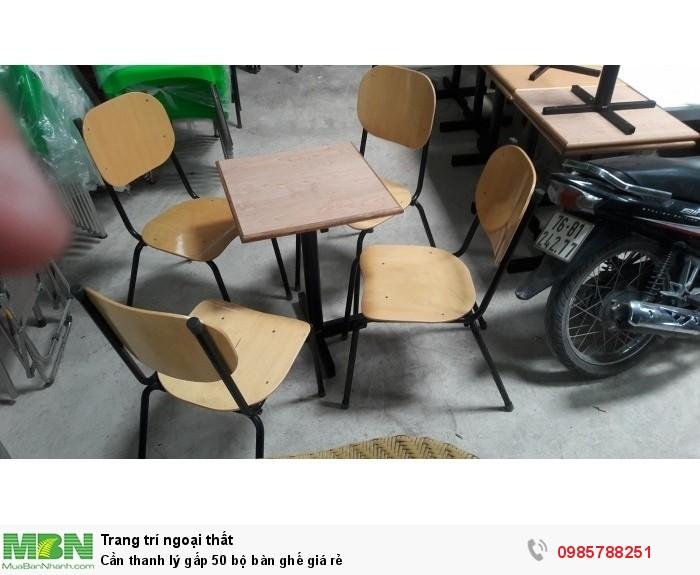 Cần thanh lý gấp 50 bộ bàn ghế giá rẻ3