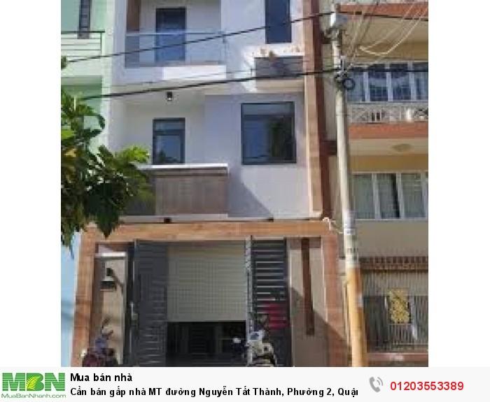 Cần bán gấp nhà MT đường Nguyễn Tất Thành, Phường 2, Quận 4