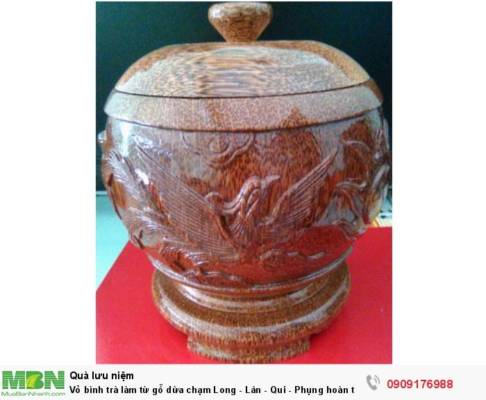 Vỏ bình trà làm từ gỗ dừa chạm Long - Lân - Qui - Phụng hoàn toàn thủ công.1