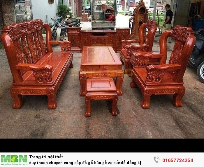Chuyên cung cấp đồ gỗ bàn gế va các đồ đồng kị