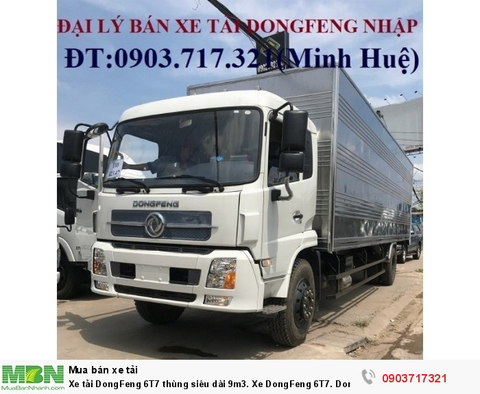 Xe tải DongFeng 6T7  thùng siêu dài 9m3. Xe DongFeng 6T7. DongFeng 6T7