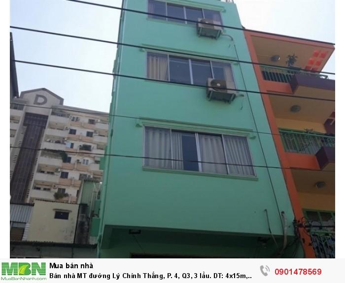 Bán nhà MT đường Lý Chính Thắng, P. 4, Q3, 3 lầu. DT: 4x15m, trệt, 3 lầu, cho thuê 50tr/tháng.