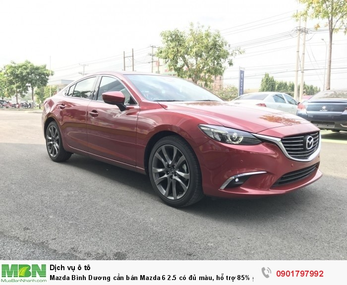 Mazda Bình Dương cần bán Mazda 6 2.5  có đủ màu, hỗ trợ 85% giá trị xe, ưu đãi nhiều phần quà hấp dẫn