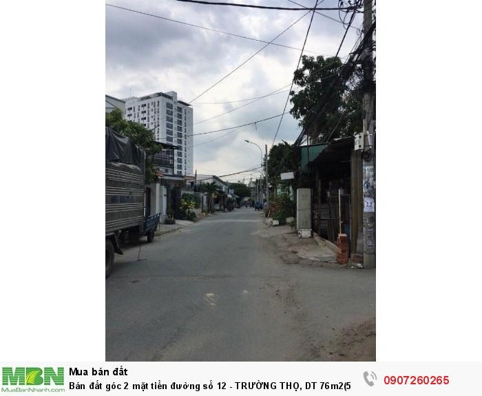 Bán đất góc 2 mặt tiền đường số 12 - TRƯỜNG THỌ, DT 76m2(5x14)  đường rộng 8m