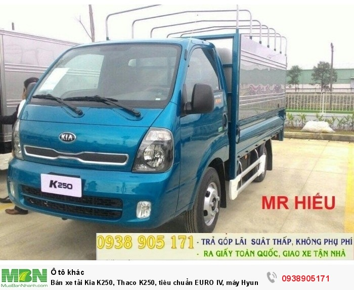 Bán xe tải Kia K250, Thaco K250, tiêu chuẩn EURO IV, máy Hyundai, mới 2018