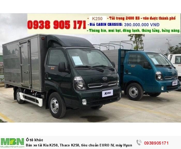 Bán xe tải Kia K250, Thaco K250, tiêu chuẩn EURO IV, máy Hyundai, mới 2018 3
