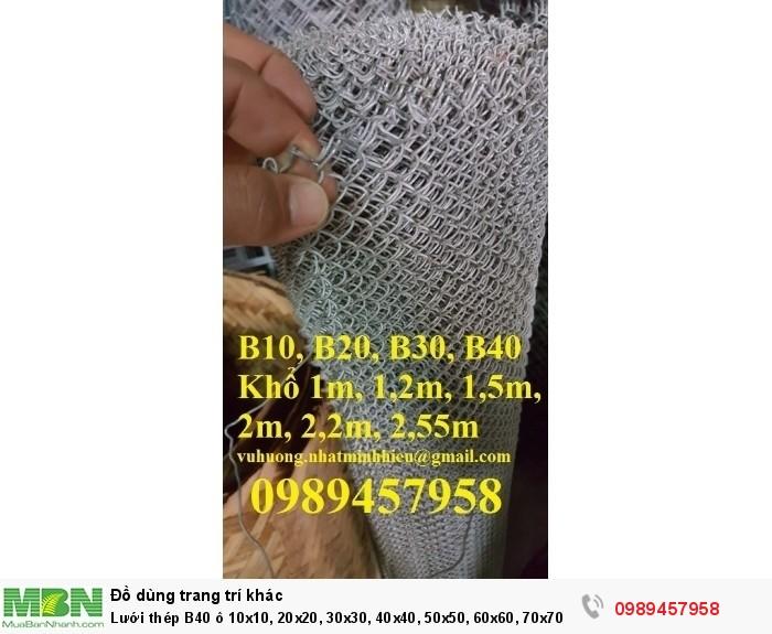 Lưới thép B40 ô 10x10, 20x20, 30x30, 40x40, 50x50, 60x60, 70x700