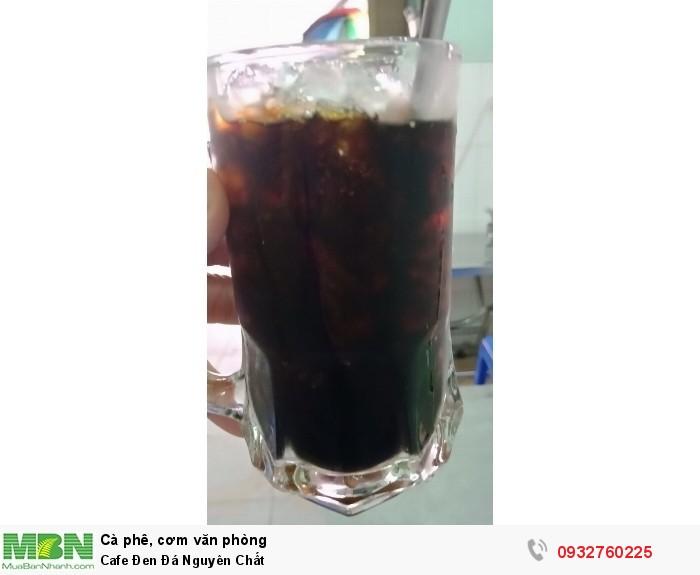 Cafe Đen Đá  Nguyên Chất0