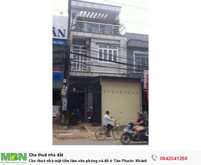 Cho thuê nhà mặt tiền làm văn phòng và để ở Tân Phước Khánh