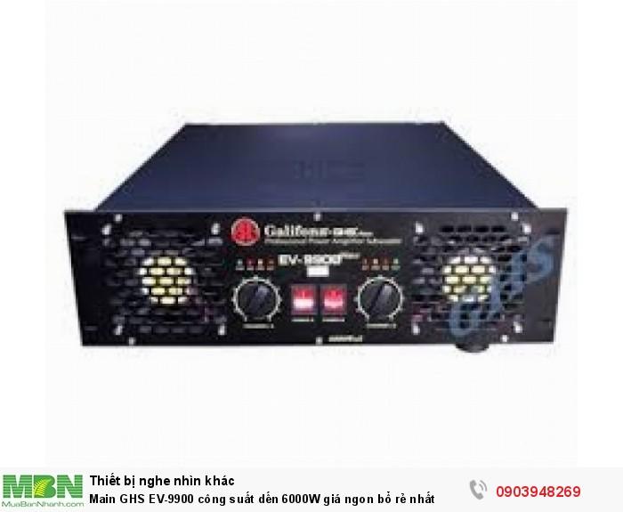 Main công suất Galiforna GHS EV-9900 là sản phẩm tầm trung cao cấp nhất của hãng GHS0
